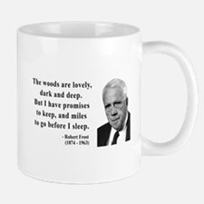 Robert Frost Quote 9 Mug