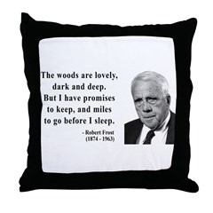 Robert Frost Quote 9 Throw Pillow