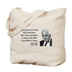 Robert Frost Quote 9 Tote Bag