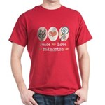 Peace Love Badminton Dark T-Shirt