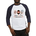 Peace Love Badminton Baseball Jersey