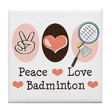Peace Love Badminton Tile Coaster