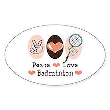 Peace Love Badminton Oval Decal