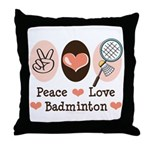 Peace Love Badminton Throw Pillow