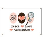 Peace Love Badminton Banner