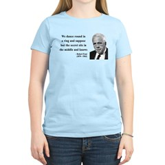 Robert Frost Quote 8 T-Shirt