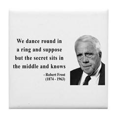 Robert Frost Quote 8 Tile Coaster