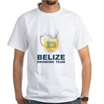 Belize Drinking Team White T-Shirt