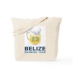Belize Drinking Team Tote Bag