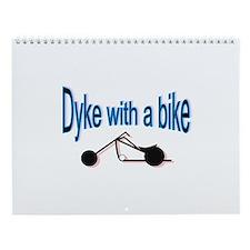 Dyke on a bike Wall Calendar