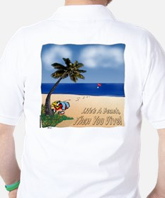 Life's a Beach Golf Shirt