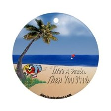 Life's a Beach Keepsake Round Ornament