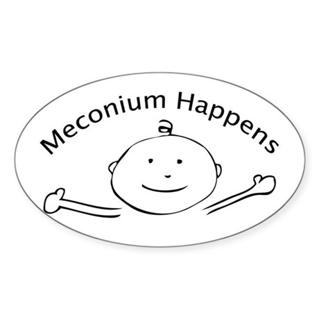 Meconium Happens Oval Sticker