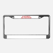 """""""Drill A Hole In Your Ass"""" License Plate Frame"""
