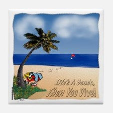 Life's a Beach Tile Coaster
