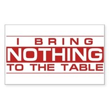 Bring Nothing Rectangle Decal