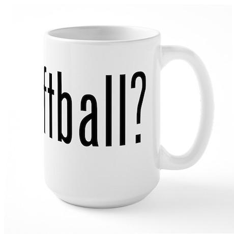 got softball? Large Mug