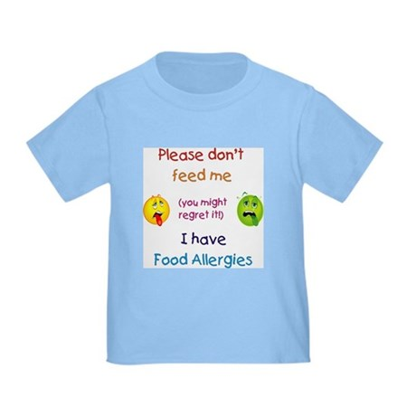 Don't Feed Me Toddler T-Shirt