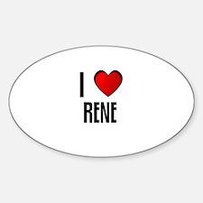 I LOVE RENE Oval Decal
