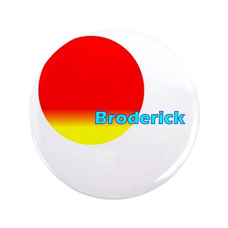 """Broderick 3.5"""" Button"""