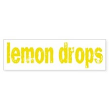 lemon drops Bumper Bumper Sticker