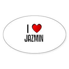 I LOVE JAZMIN Oval Decal