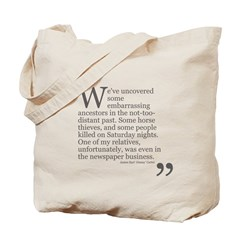 Embarrassing Ancestors Tote Bag