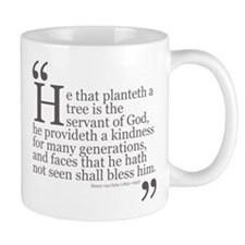 Planteth a tree Mug