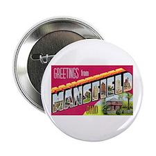 "Mansfield Ohio Greetings 2.25"" Button"