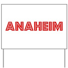 Retro Anaheim (Red) Yard Sign