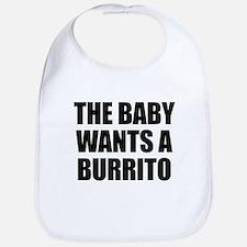 The baby wants a burrito Bib