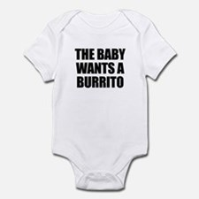 The baby wants a burrito Infant Bodysuit