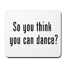 so u think u can dance Mousepad