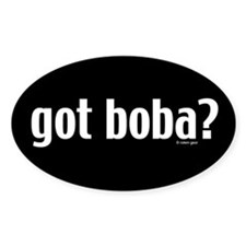 Got Boba? Oval Decal