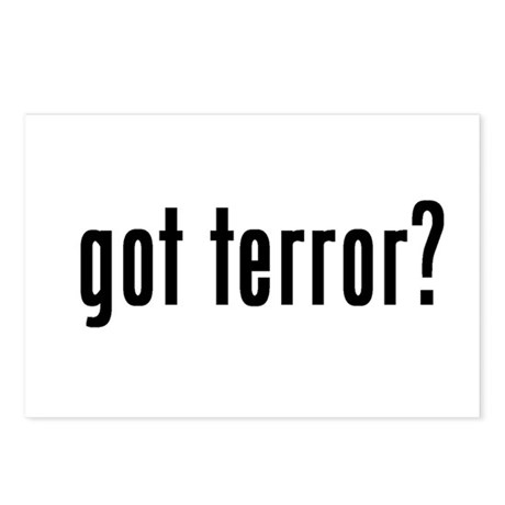 got terror? Postcards (Package of 8)