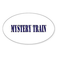 MYSTERY TRAIN Oval Decal