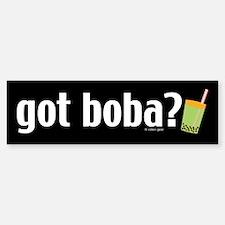 Got Boba? Bumper Bumper Bumper Sticker