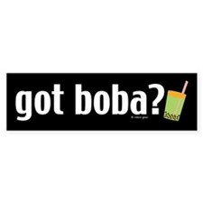 Got Boba? Bumper Bumper Sticker