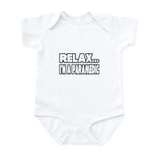 """Relax, I'm A Paramedic"" Infant Bodysuit"