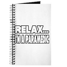 """Relax, I'm A Paramedic"" Journal"