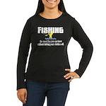 Fishing Fun Women's Long Sleeve Dark T-Shirt