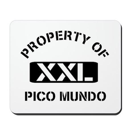 Property of Pico Mundo Mousepad