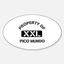 Property of Pico Mundo Oval Decal