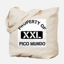 Property of Pico Mundo Tote Bag