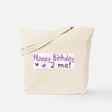 Happy Birthday 2 Me (Pink) Tote Bag