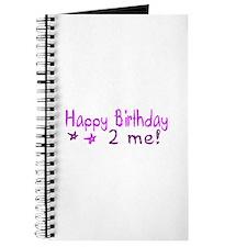 Happy Birthday 2 Me (Pink) Journal
