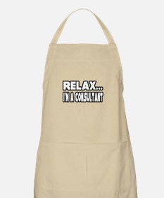 """""""Relax, I'm A Consultant"""" BBQ Apron"""
