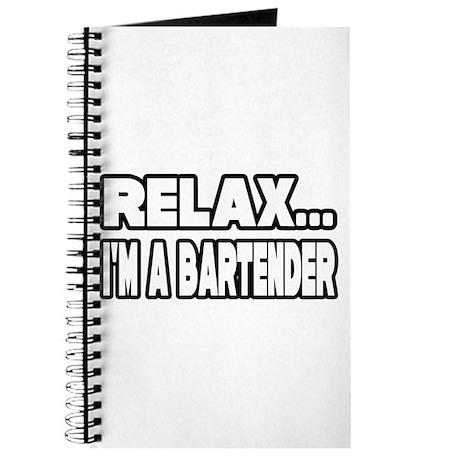 """""""Relax, I'm A Bartender"""" Journal"""