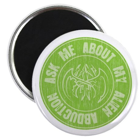 """Ask me about my Alien Abduction 2.25"""" Magnet (100"""