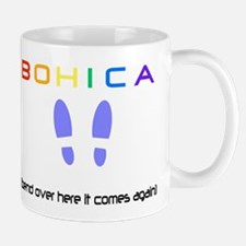 Bend over here it comes again Mug